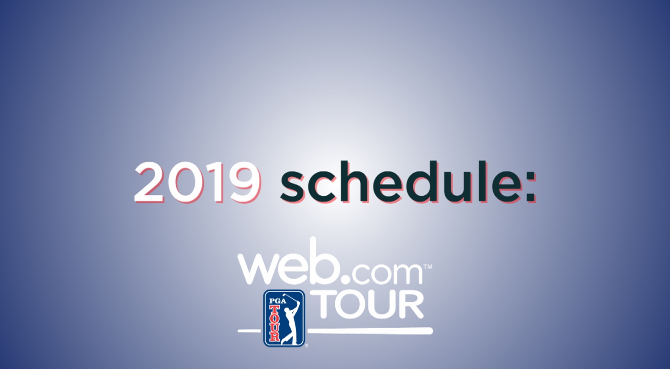 pga tour announces 2019 web tour schedule